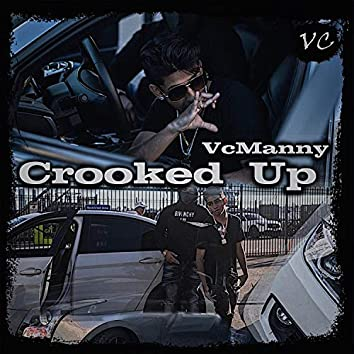 Crooked Up