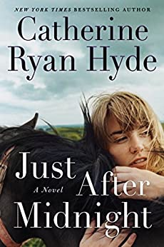 Just After Midnight: A Novel by [Catherine Ryan Hyde]