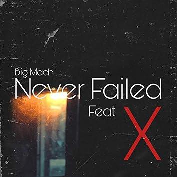 Never Failed (feat. X)