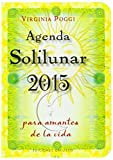 Agenda Solilunar 2015 (Spanish Edition) by Virginia Poggi (2014-10-30)