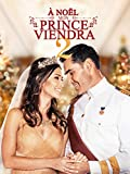 À Noël Mon Prince Viendra 2