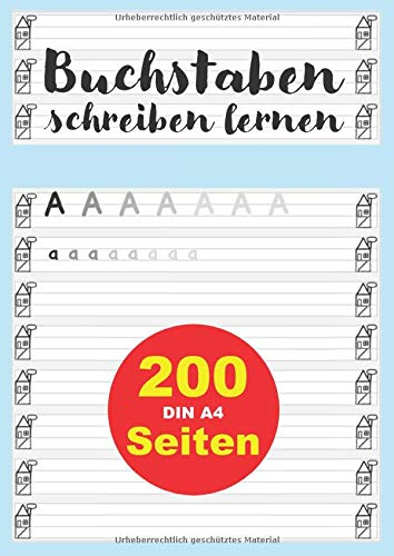 Buchstaben schreiben lernen: DIN A4 Schreiblernheft zum Üben von Buchstaben / Schreibschrift / ABC als Vorbereitung auf die 1. Klasse der Grundschule