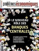 Le nouveau rôle des banques centrales (Problèmes économiques n°3126) de La Documentation française