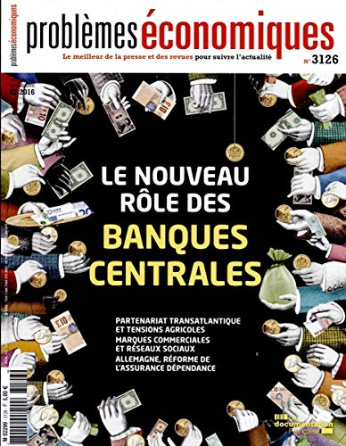 Le nouveau rôle des banques centrales (Problèmes économiques n°3126)