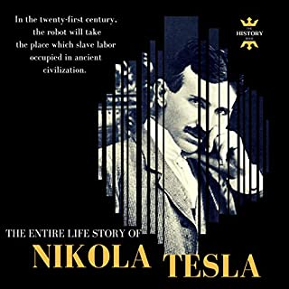 Nikola Tesla: The Extraordinary Life of a Modern Prometheus cover art