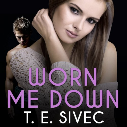 Worn Me Down audiobook cover art