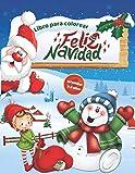Feliz Navidad Libro Para Colorear Para Infantiles 2-4 años: Adorables dibujos navideños para colorear estas navidades   El regalo perfecto para tus ... para colorear para infantiles, niños y niñas