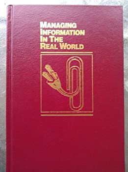 Hardcover Managing Information In The Real World Book