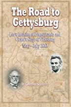 The Road to Gettysburg: Lee's Invasion of Pennsylvania and Grant's Siege of Vicksburg, May-July 1863 (Volume 2)