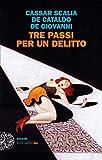 Tre passi per un delitto (Einaudi. Stile libero big)