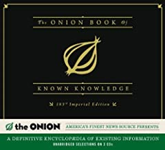 By The Onion The Onion Book of Known Knowledge: A Definitive Encyclopaedia Of Existing Information (Unabridged) [Audio CD]