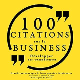 Couverture de 100 citations sur le business : Développer ses compétences