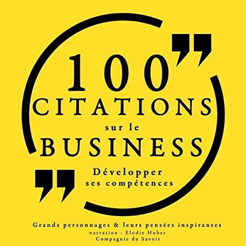 Couverture de 100 citations sur le business. Développer ses compétences