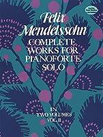 Complete Works for Pianoforte Solo, Vol. II (Dover Music for Piano)