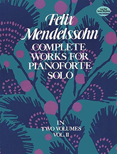 Complete Works Volume II -For Pianoforte Solo-: Noten, Sammelband für Klavier: In Two Volumes (Dover Music for Piano)