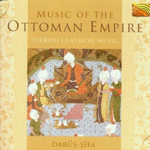 Turkey - Music of the Ottoman Empire: Turkish Classical Music - Darus Sifa