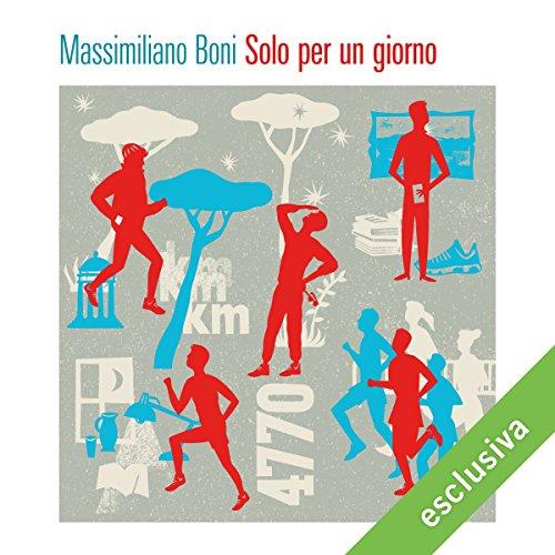 Solo per un giorno | Massimiliano Boni