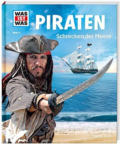 WIW Bd. 71 Piraten. Schrecken der Meere (WAS IST WAS Sachbuch, Band 71)