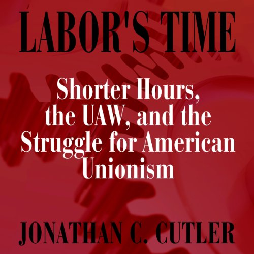 Labor's Time audiobook cover art