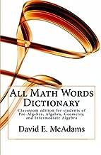 All Math Words Dictionary: For students of Pre-Algebra, Algebra, Geometry, and Intermediate Algebra