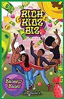 Rich Kidz Biz