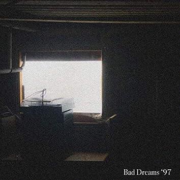 Bad Dreams '97