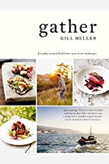 Gather: Everyday seasonal recipes from a year in our landscapes Copertina rigida