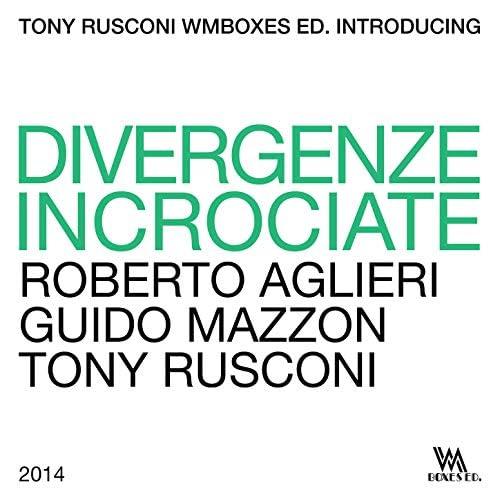 Roberto Aglieri & Guido Mazzon & Tony Rusconi