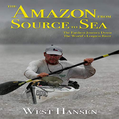 The Amazon from Source to Sea audiobook cover art