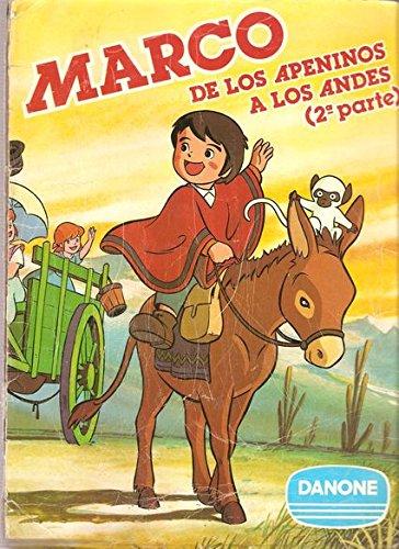 MARCO DE LOS APENINOS A LOS ANDES (2ª PARTE)