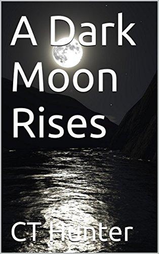 A Dark Moon Rises (John Savage) (English Edition)
