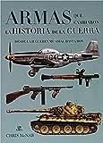 Armas Que Cambiaron La Historia De La Guerra (Maquina Militar)