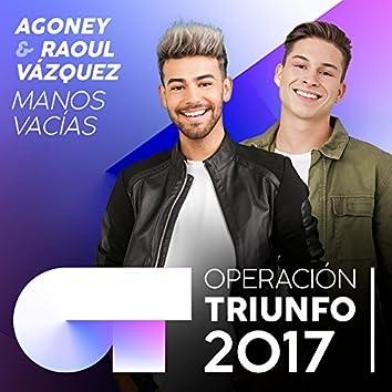 Manos Vacías (Operación Triunfo 2017)