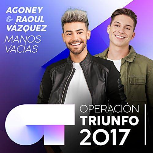 Agoney & Raoul Vázquez