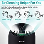 """PARTU HEPA Air Purifier for Home Up to 160ft²- Smoke Air Purifier with 7 Colors Nightlight, Efficient Clear Up Smoke… 10 🍃Efficient Three-Stage Filtration System🍃 PARTU Air Purifier features a three-stage filtration system. This comprises a pre-filter, a HEPA filter and an activated carbon filter, powerful enough to clear up pollen, smoke, odor, pet dander, filters particles as small as 0.3 microns and air pollution of PM 2.5. Anion neutralize pollutants such as dust in the air. 🍃Alternative Iridescent Night Light🍃 The alternative lights are very mood enhancing. It can act as night lights if you have you air purifier on at night. And you can choose and keep one color you like most. If no need the light, just press light button for 3 seconds to turn off. 🍃Ultra-Silent 3 Fan Speeds Setting🍃Partu air purifier with true hepa filter Noise Level-25-48dB, even on the highest setting, the """"noise"""" can be qualified as static background noise, will not distrub you during work, study and sleep. 3 different levels fan speeds can be selected according to the actual air quality and space for energy saving."""
