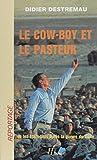 Le Cow-boy et le Pasteur ou les États-Unis après la guerre du Golfe (Reportage)