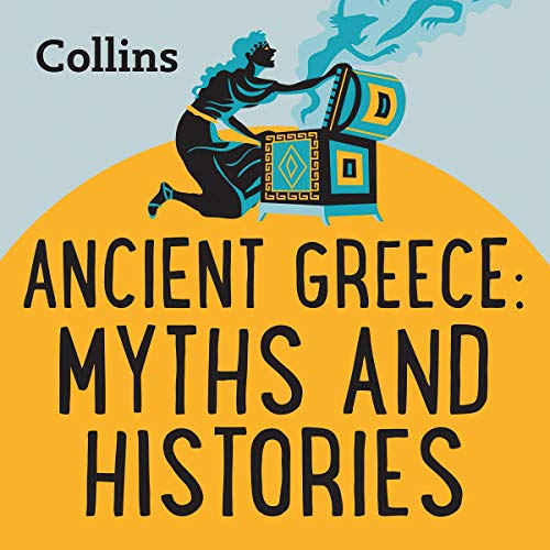 Ancient Greece: Myths & Histories cover art