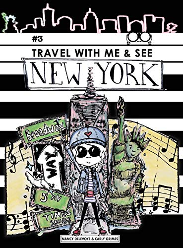 Compare Textbook Prices for Travel with Me & See New York  ISBN 9780960042333 by Delevoye, Nancy,Grimes, Carly
