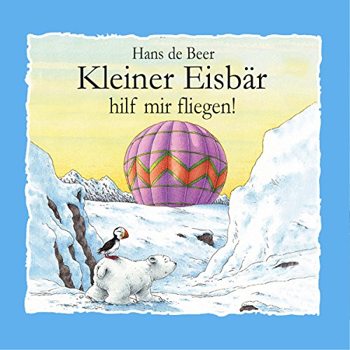 Kleiner Eisbär, hilf mir fliegen! audiobook cover art