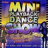 Dj Bobo, BlEchen, Echt, Snap, Ann Lee, Scooter.. by Mini Playback Dance Show 2000 (0100-01-01)