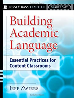 Building Academic Language: Essential Practices for Content Classrooms, Grades 5-12
