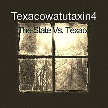 The State Vs. Texaco