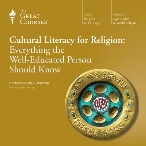 Cultural Literacy for Religion: Everything the Well-Educated Person Should Know cover art
