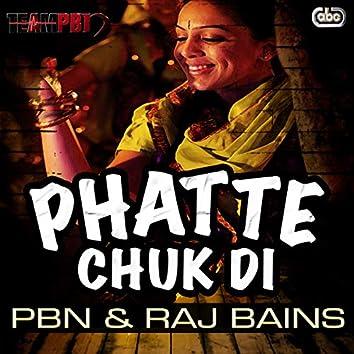 Phatte Chuk Di