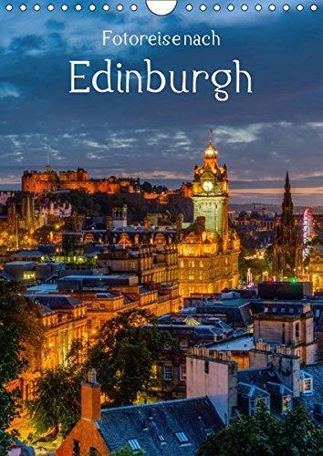 Fotoreise nach Edinburgh (Wandkalender 2019 DIN A4 hoch): Impressionen von Edinburgh, der schottischen Hauptstadt (Monatskalender, 14 Seiten ) (CALVENDO Orte)