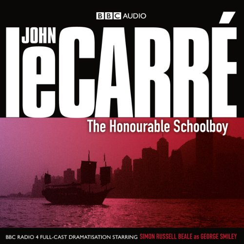 Couverture de The Honourable Schoolboy (Dramatised)
