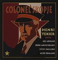 Colonel Skopje by HENRI TEXIER (1995-05-16)
