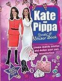 Kate & Pippa Middleton Dress-up Sticker Book by Carlton Books (2-Aug-2012) Paperback