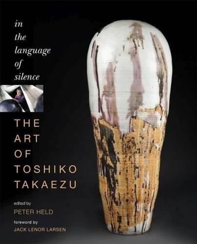 The Art of Toshiko Takaezu: In the Language of Silence