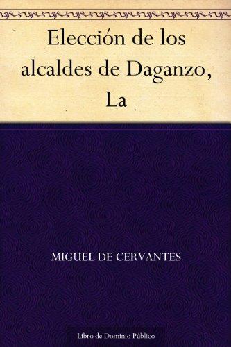 Elección de los alcaldes de Daganzo, La